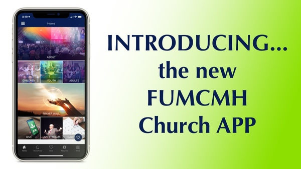 Introducing the FUMCMH Church App!