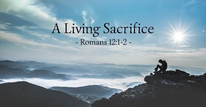 """""""Set Apart: Living Sacrifices"""""""
