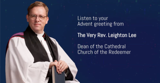 Your Advent Greeting from The Very Rev. Leighton Lee image