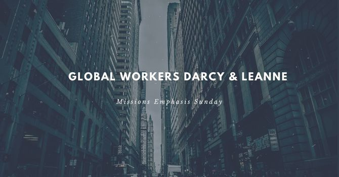 Global Workers Darcy & Leanne