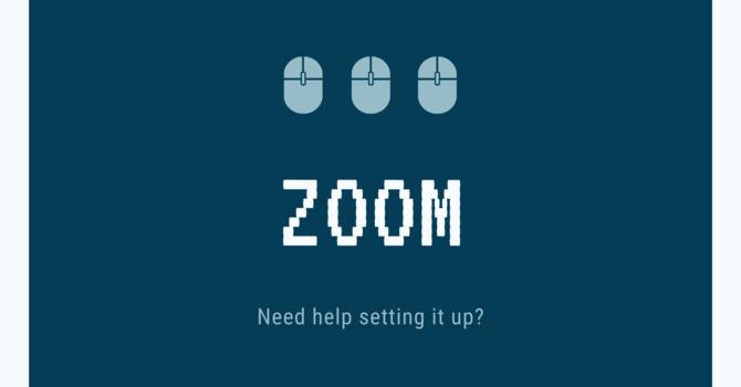 Setting Up Zoom image