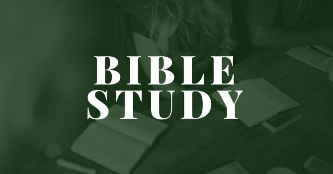 Bible Study - Tuesdays 7:00 pm