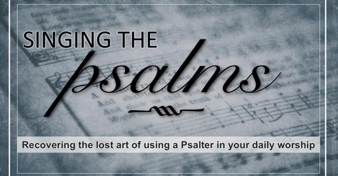 Psinging the Psalms