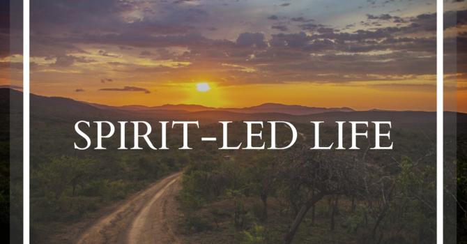 Spirit-Led Life