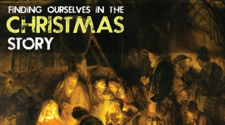 Finding Ourselves in the Christmas Story