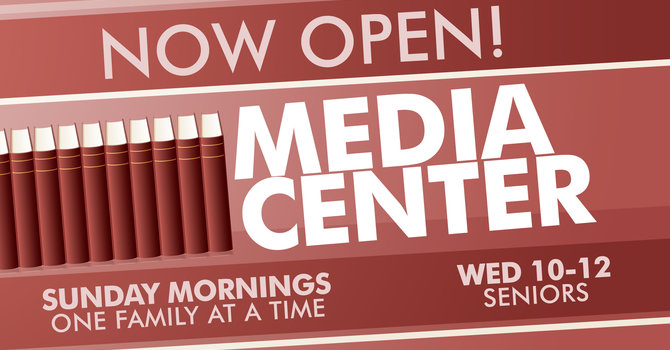 Media Center Now Open image