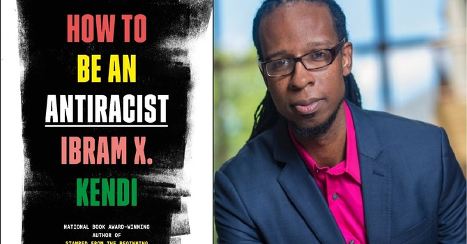 """Thoughtful Thursday   """"How to be an Antiracist"""" by Ibram X. Kendi image"""