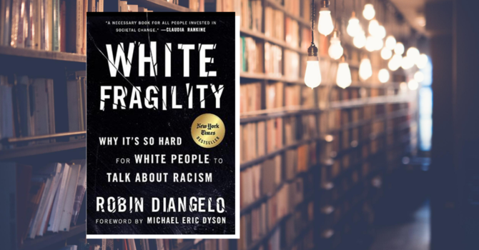 """Thoughtful Thursday: """"White Fragility"""" by Robin DiAngelo image"""