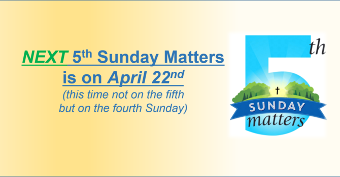 Next 5th Sunday Matters image