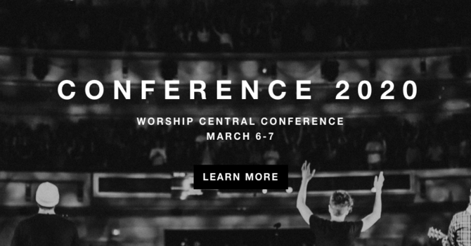 WORSHIP CENTRAL CONFERENCE 2020