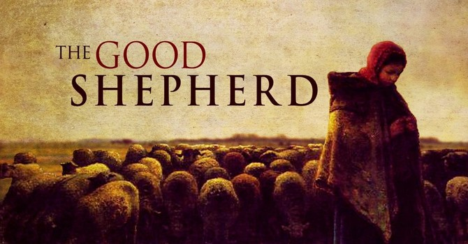 Easter 4 & Good Shepherd Sunday