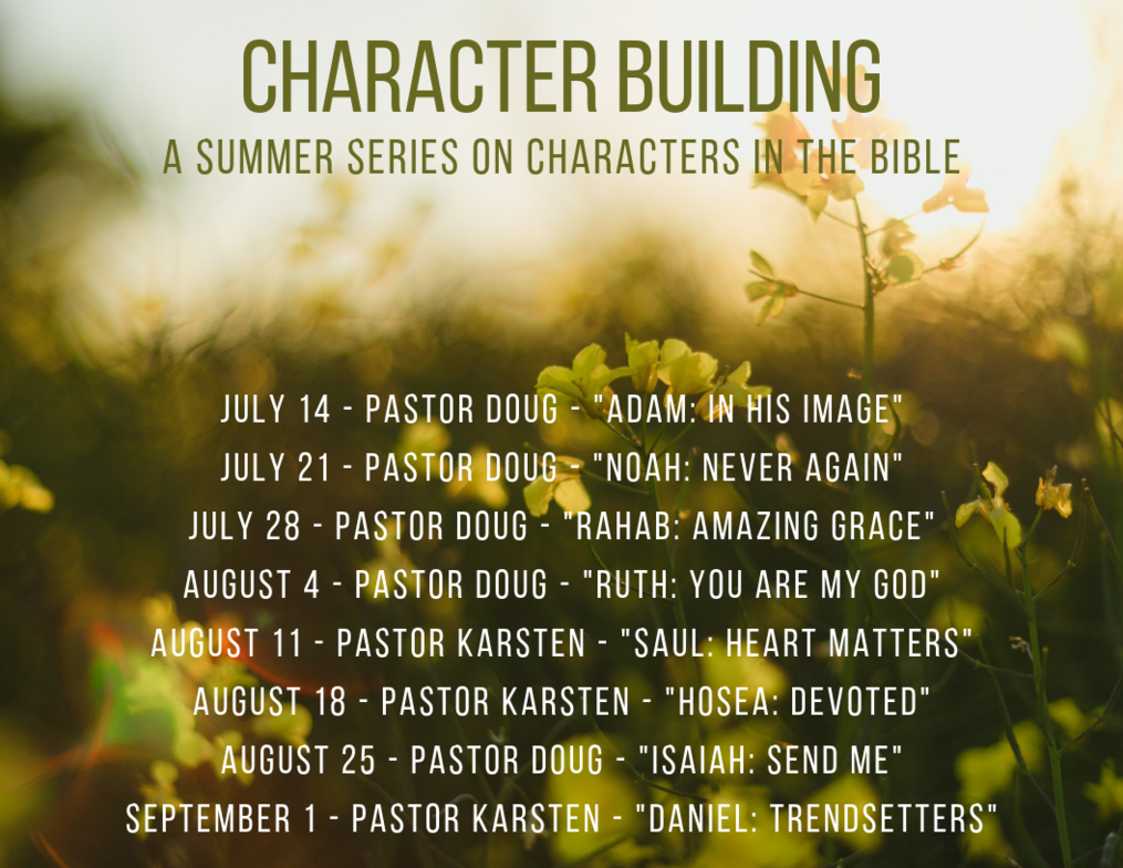 New Sunday AM Sermon Series Starting July 14th: