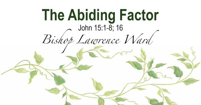The Abiding Factor