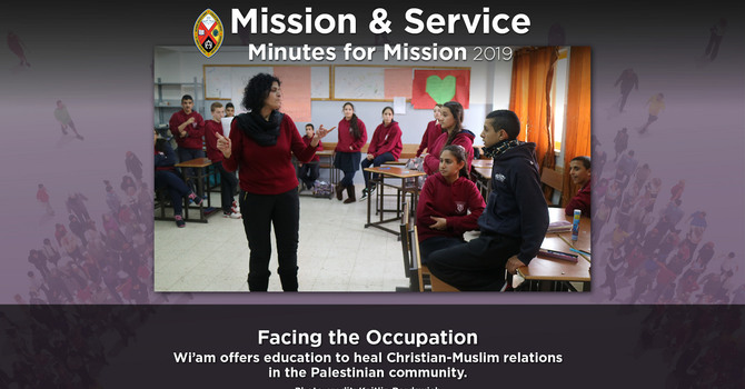 Minute for Mission: Facing the Occupation image