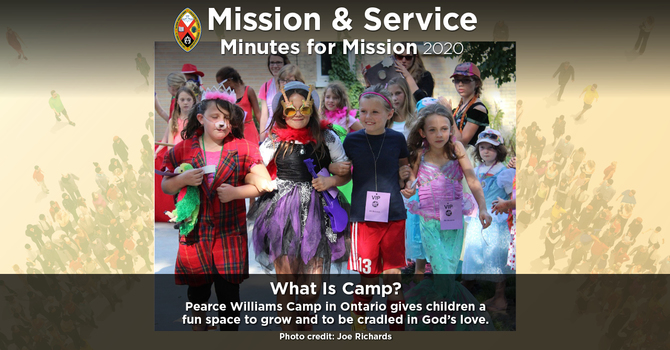 Minute for Mission: What is Camp?