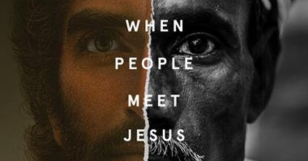 When People Meet Jesus