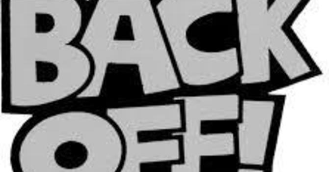 """Back Off- """"Your Life"""""""