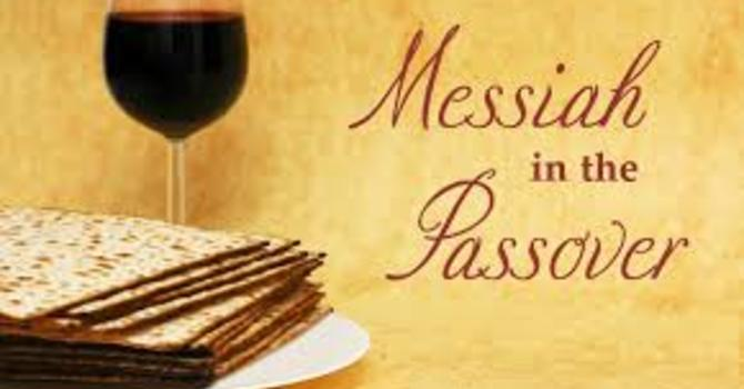 The Passover and a Promise-- Postponed!! image