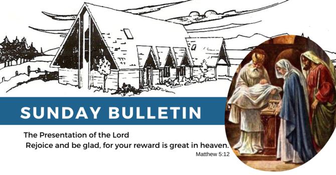 Bulletin - Sunday, February 2, 2020