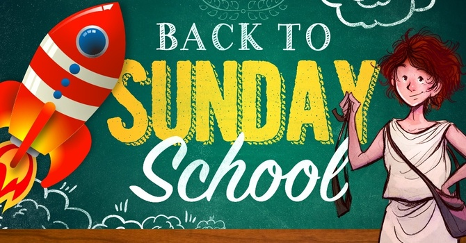 Sunday school is back! image