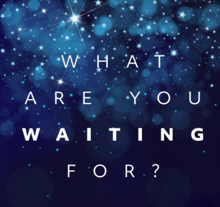 Advent 2019: What are you waiting for?