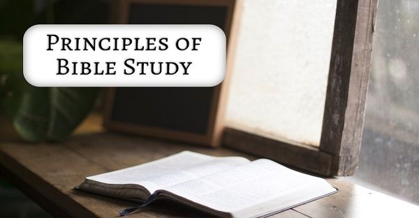 Principles of Bible Study