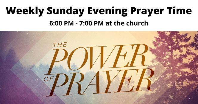 Weekly Sunday Evening Prayer Time