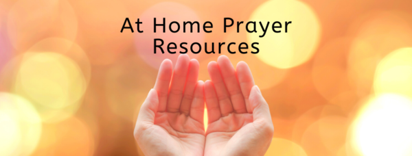 Online and At Home Prayer Resources