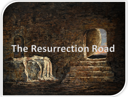 The Resurrection Road