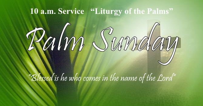 10 a.m. Palm Sunday Service image