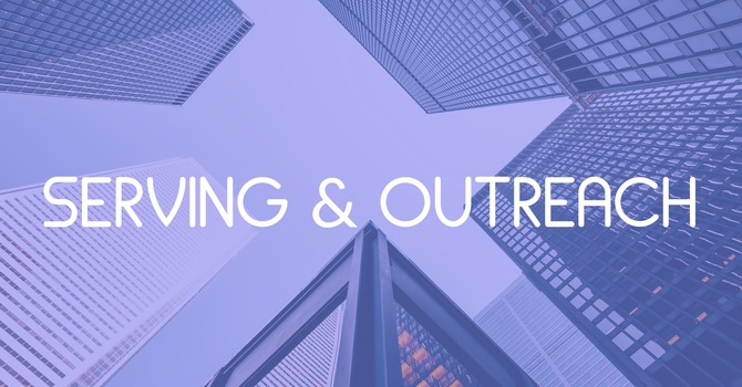 Serving & Outreach