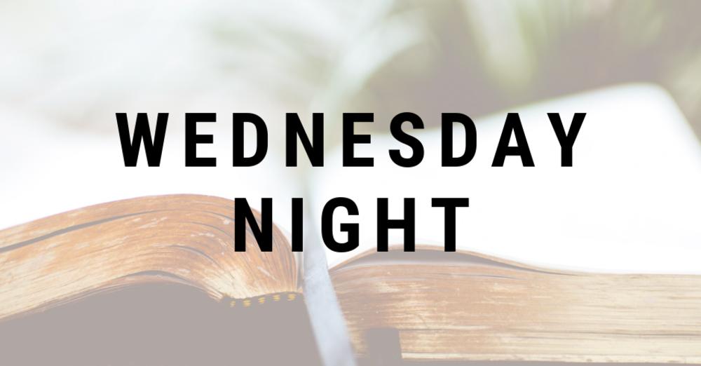 Wednesday Night Study