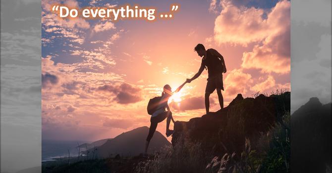 Do everything ...