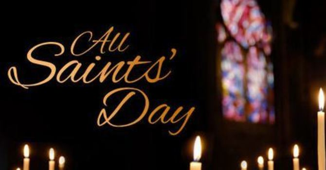 All Saints Sunday November 1, 2020