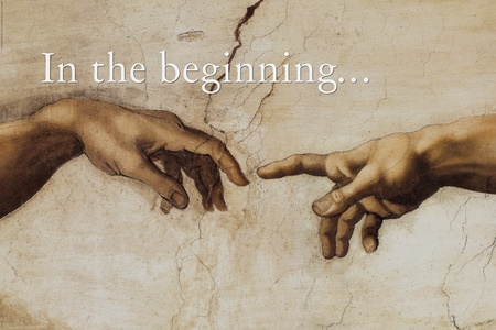 In The Beginning...