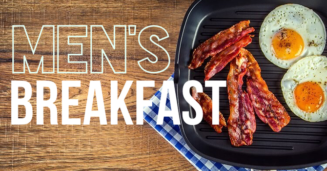 Men's Breakfast and Hang-Out