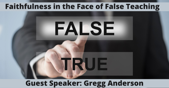 Faithfulness in the Face of False Teaching