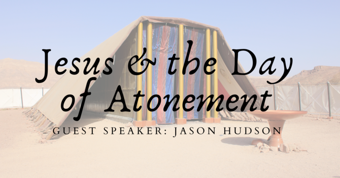 Jesus and the Day of Atonement