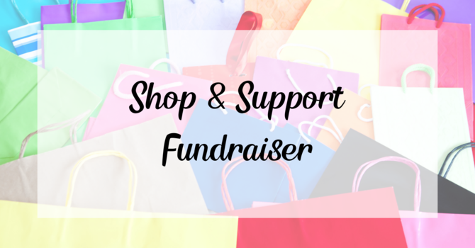 Shop & Support Fundraiser