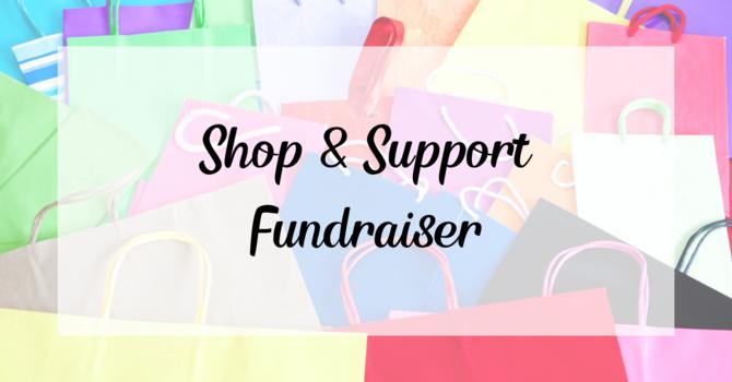 Shop & Support Fundraiser