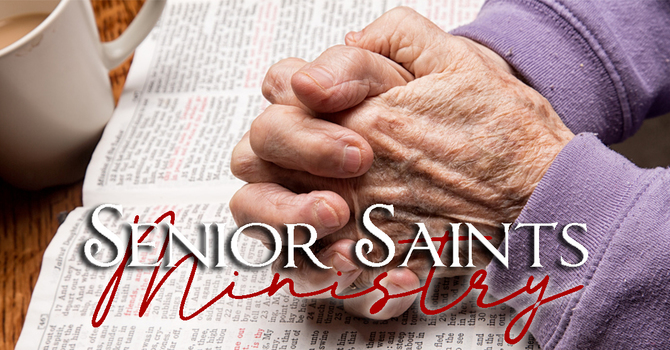 Senior Saints Ministry