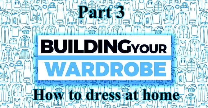 Building Your Wardrobe