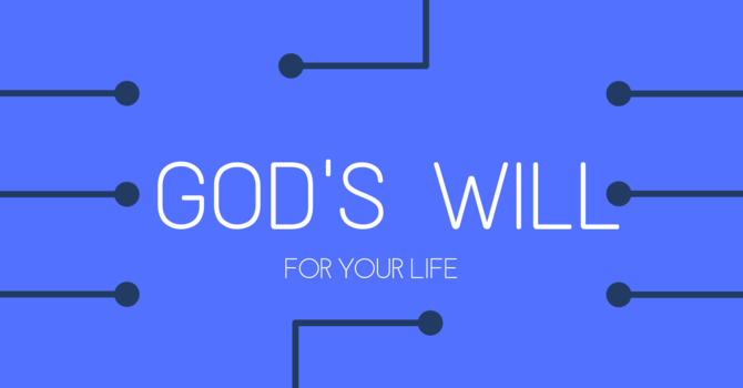 God's will - Part 4
