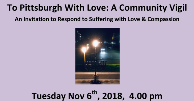 To Pittsburg  With Love, A Community Vigil image