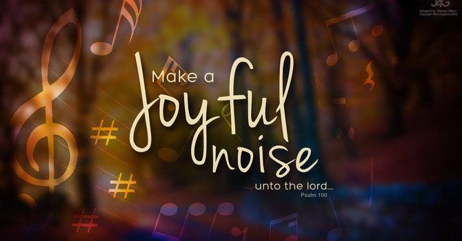 Psalm 100;  Philippians 4:4-9; and John 15: 5-11 image