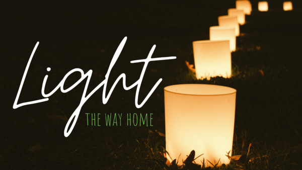 Light the Way Home