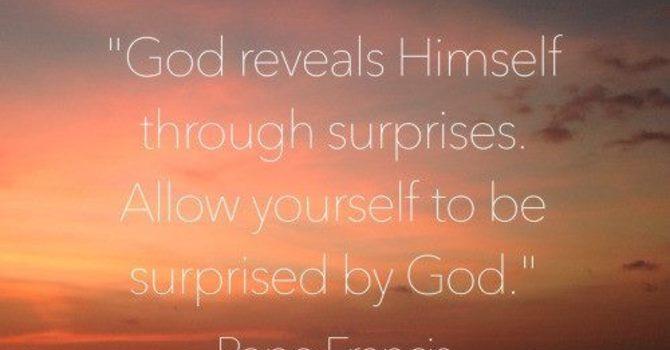 """Our God of Surprises!"""