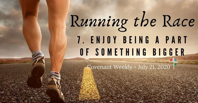 Running the Race: Enjoy Being A Part of Something Bigger image