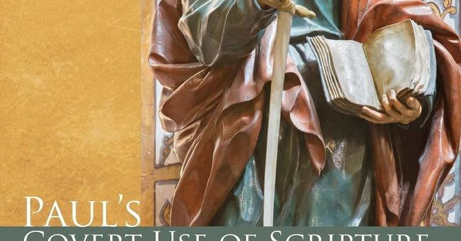 Paul's Covert Use of Scripture image