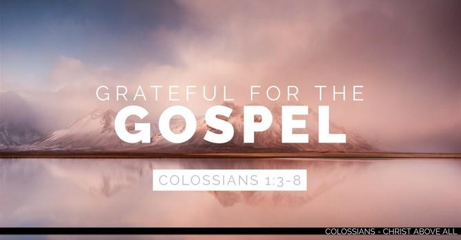 Grateful for the Gospel
